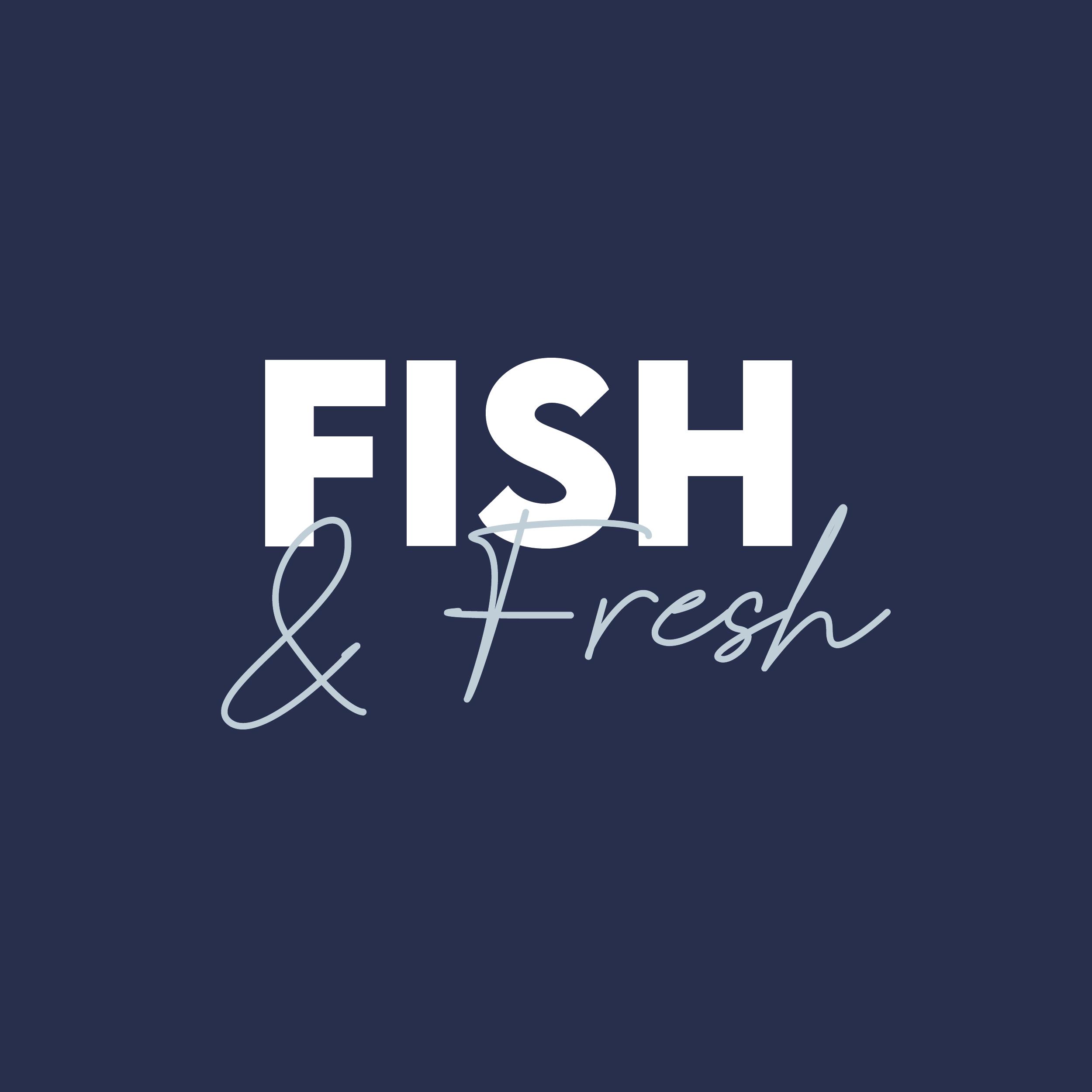 fish and fresh
